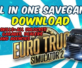 All in One Savegame Euro Truck Simulator 2 (Full unlocked) | ETS 2 Mods