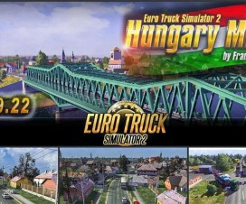 Hungary map v0.9.23 for 1.16.X | ETS 2 Mods