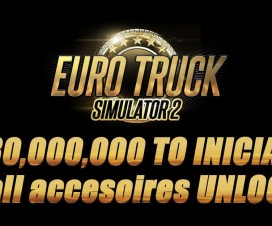 230 millons to Iniciate + all accesoires unlock | ETS 2 Mods