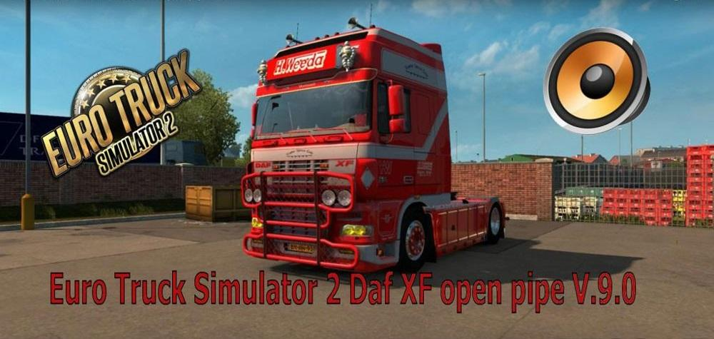 DAF XF open Pipe v9.0