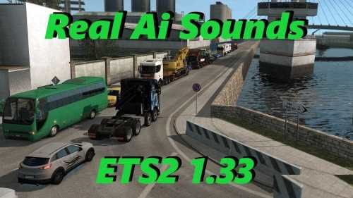 Real Ai Traffic Engine Sounds ETS2 1.33